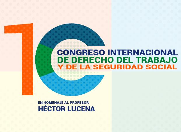 10° Congreso Internacional de Derecho del Trabajo y la Seguridad Social
